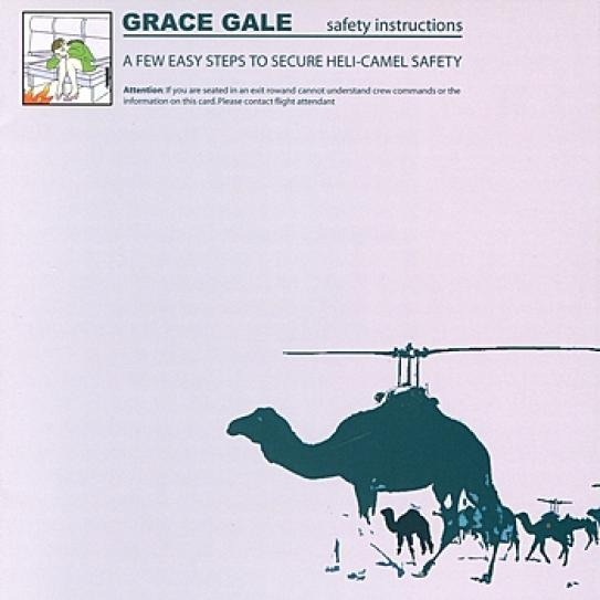 Grace Gale - A Few Easy Steps To Secure Heli-Camel Safety (2005)