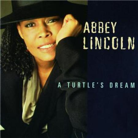 Abbey Lincoln - A Turtle's Dream (1995)