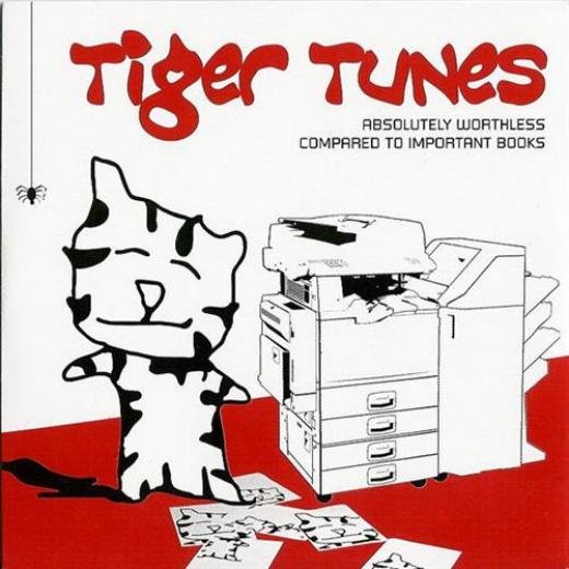Tiger Tunes - Absolutely Worthless Compared To Important Books (2005)