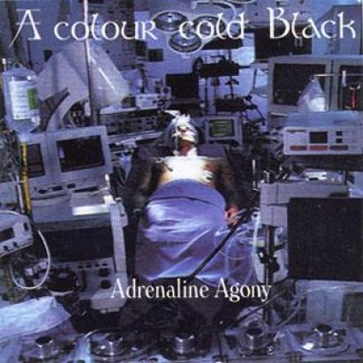 A Colour Cold Black - Adrenaline Agony (2000)