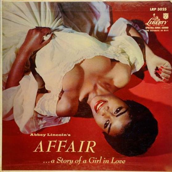 Abbey Lincoln - Affair: ...A Story Of A Girl In Love (1957)
