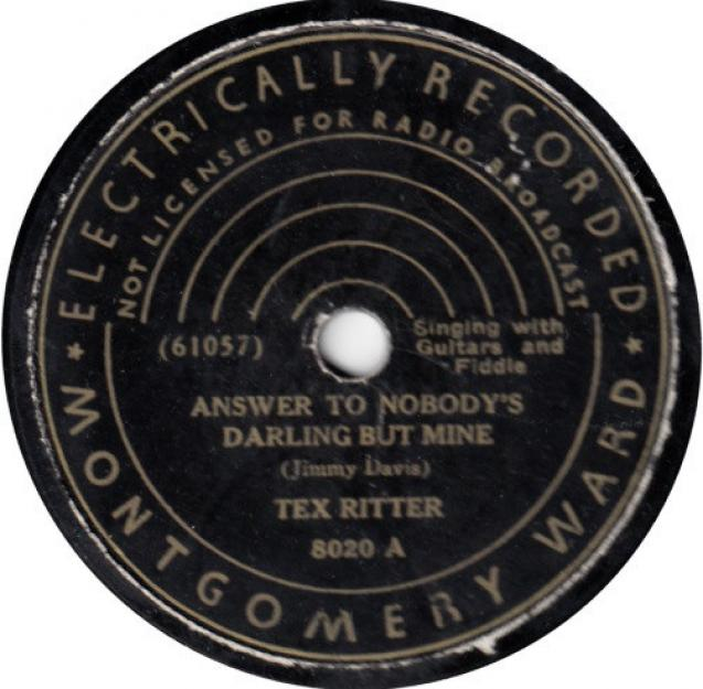 Tex Ritter - Answer To Nobody's Darling But Mine / We'll Rest At The End Of The Trail (1936)
