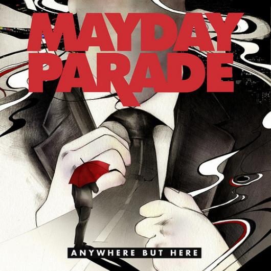 Mayday Parade - Anywhere But Here (2009)