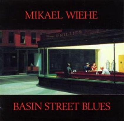 Mikael Wiehe - Basin Street Blues (1988)