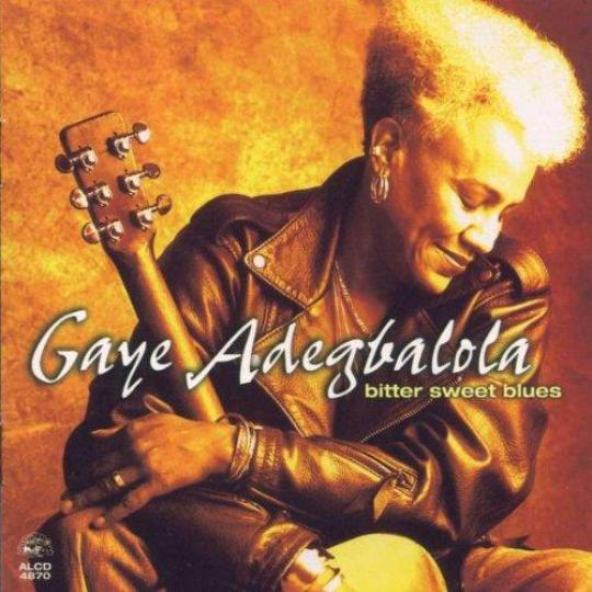 Gaye Adegbalola - Bitter Sweet Blues (1999)