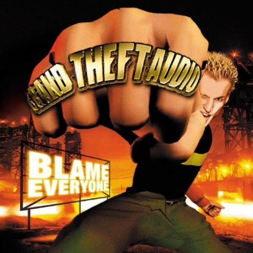 Grand Theft Audio - Blame Everyone (2000)