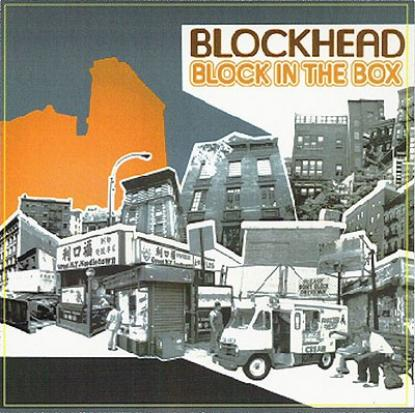 Blockhead - Block In The Box (2005)