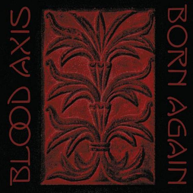 Blood Axis - Born Again (2010)
