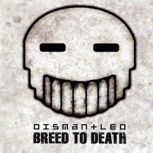 Dismantled - Breed To Death (2005)