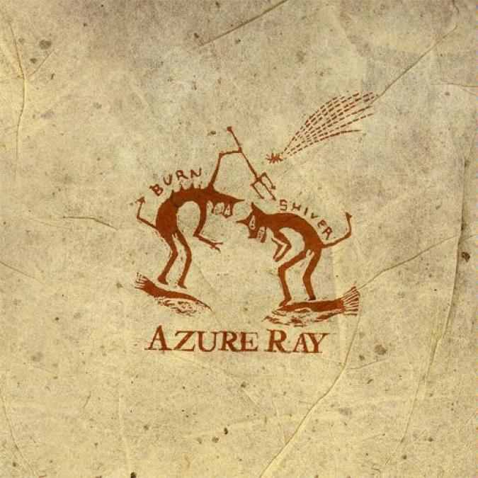 Azure Ray - Burn And Shiver (2002)