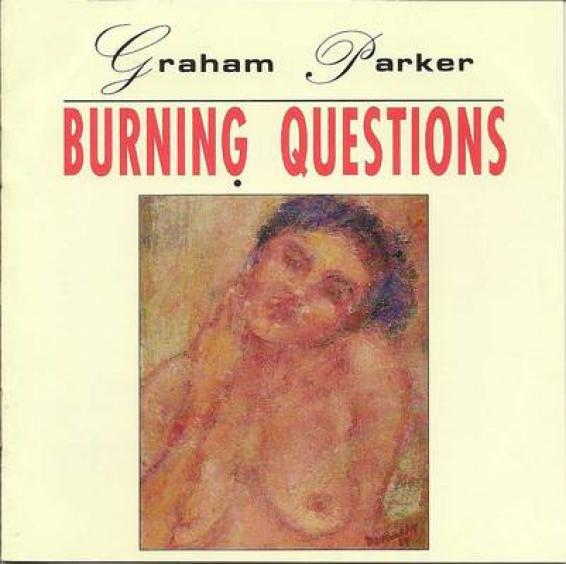 Graham Parker - Burning Questions (1992)