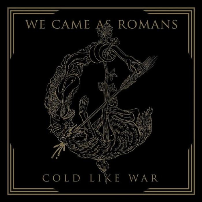 We Came As Romans - Cold Like War (2017)
