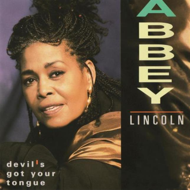 Abbey Lincoln - Devil's Got Your Tongue (1992)