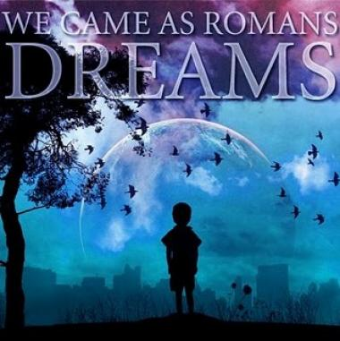 We Came As Romans - Dreams (2008)