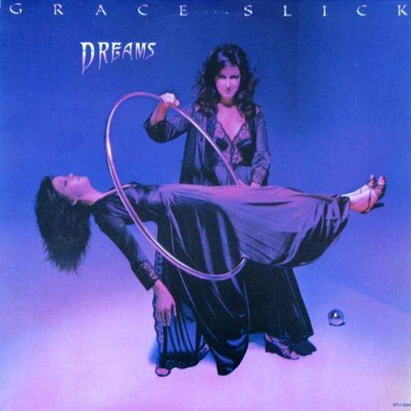 Grace Slick - Dreams (1980)