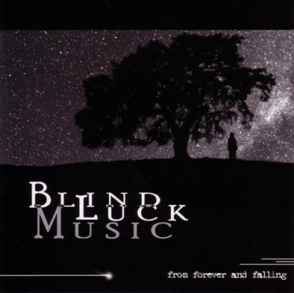 Blind Luck Music - From Forever And Falling (2003)