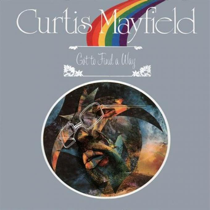 Curtis Mayfield - Got To Find A Way (1974)