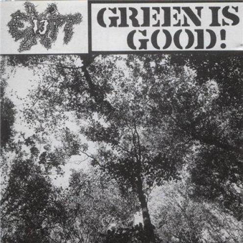 Exit-13 - Green Is Good! (1990)