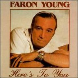 Faron Young - Here's To You (1988)