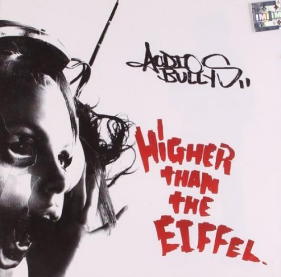 Audio Bullys - Higher Than The Eiffel (2010)