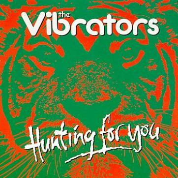The Vibrators - Hunting For You (1994)