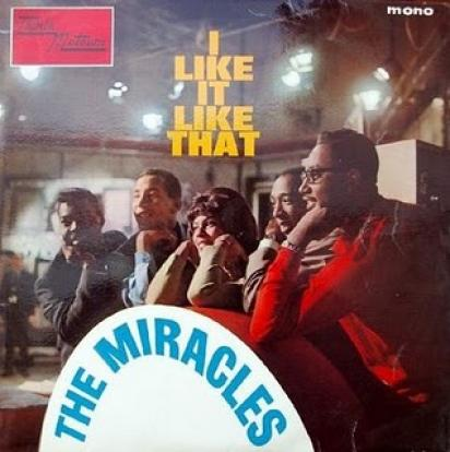The Miracles - I Like It Like That (1964)