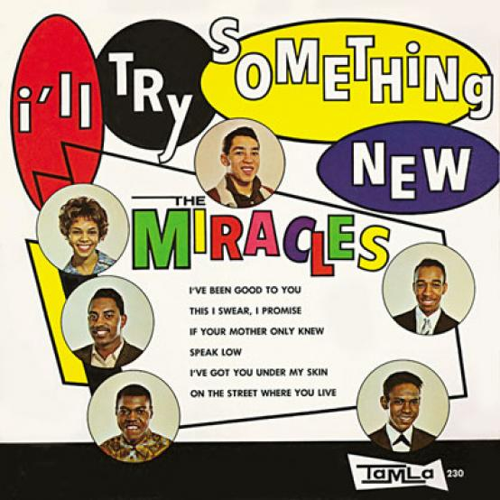 The Miracles - I'll Try Something New (1962)