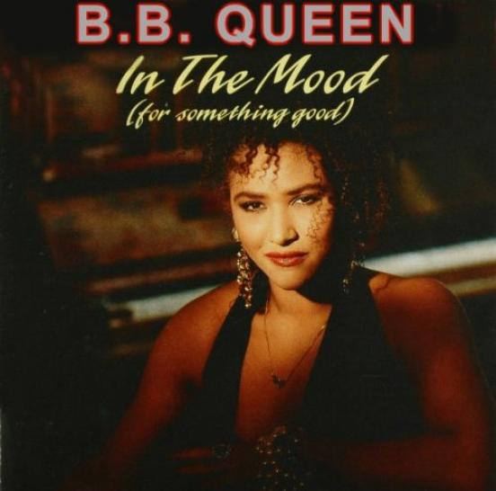 B.B. Queen - In The Mood (For Something Good) (1991)