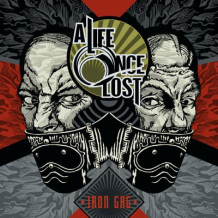 A Life Once Lost - Iron Gag (2007)