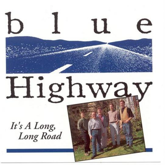 Blue Highway - It's A Long, Long Road (1995)