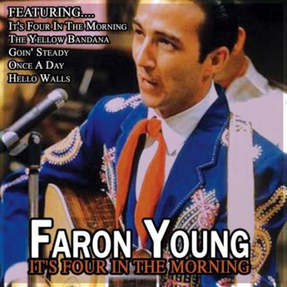 Faron Young - It's Four In The Morning (1972)