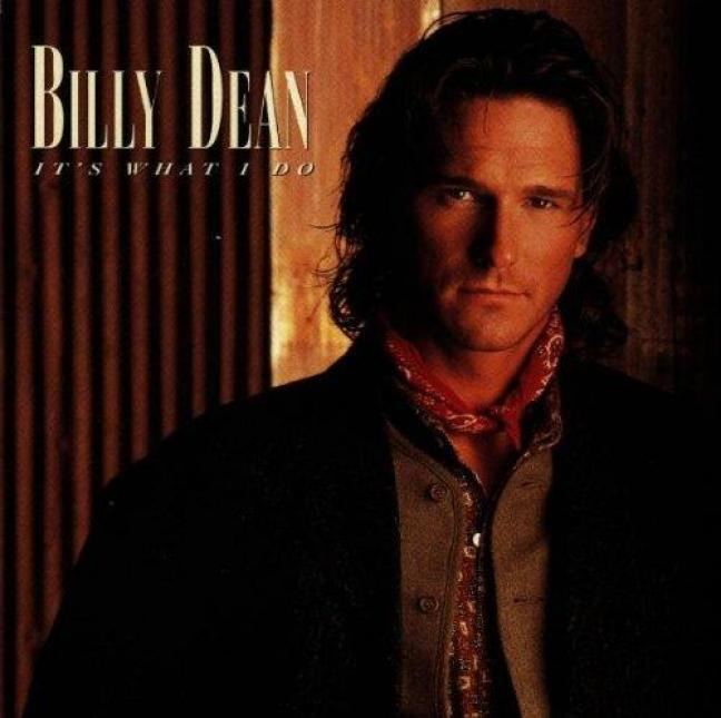 Billy Dean - It's What I Do (1996)