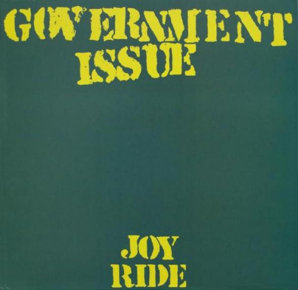 Government Issue - Joy Ride (1984)