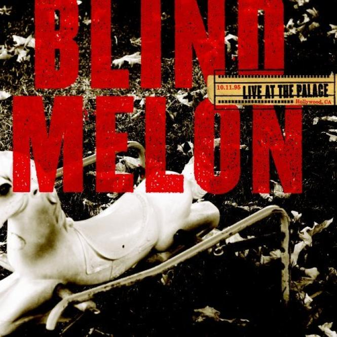 Blind Melon - Live At The Palace (2006)