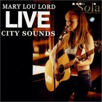 Mary Lou Lord - Live City Sounds (2001)