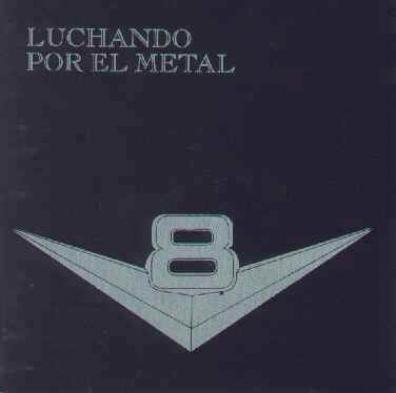 V8 - Luchando Por El Metal (1983)