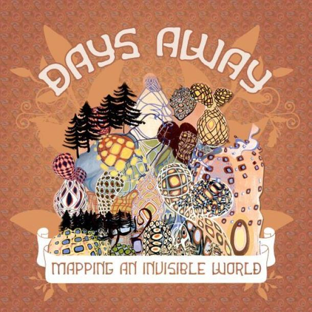Days Away - Mapping An Invisible World (2005)
