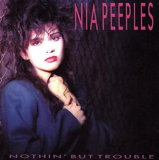 Nia Peeples - Nothin' But Trouble (1988)