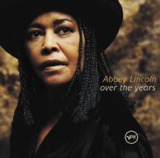 Abbey Lincoln - Over The Years (2000)