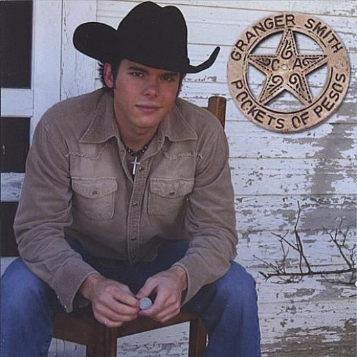 Granger Smith - Pockets Of Pesos (2005)