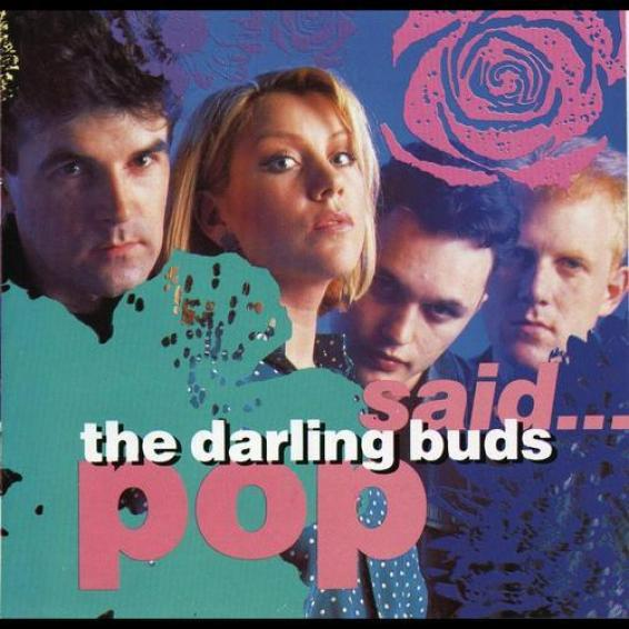 The Darling Buds - Pop Said (1989)