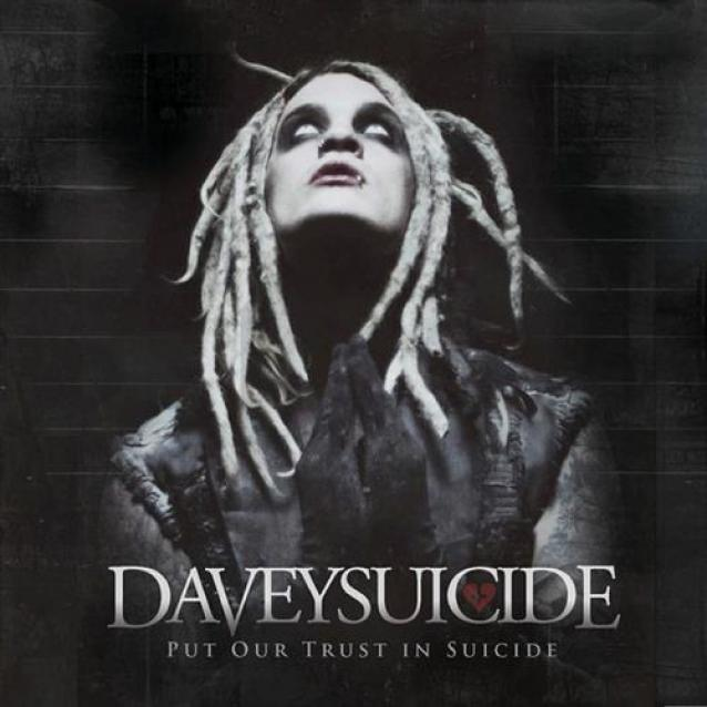 Davey Suicide - Put Our Trust In Suicide (2012)