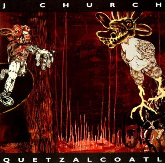 J Church - Quetzalcoatl (1993)