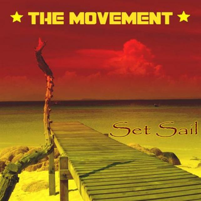 The Movement - Set Sail (2008)