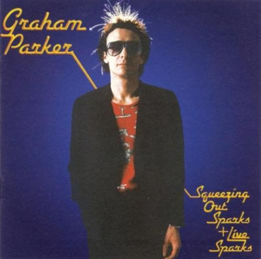 Graham Parker & The Rumour - Squeezing Out Sparks + Live Sparks (1996)