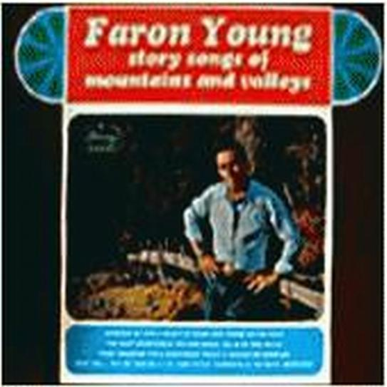 Faron Young - Story Songs Of Mountains And Valleys (1964)