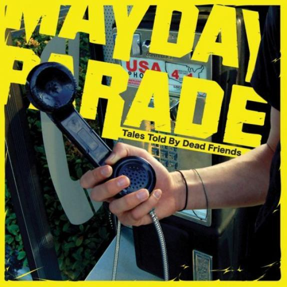 Mayday Parade - Tales Told By Dead Friends (2006)