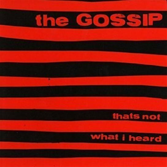 Gossip - That's Not What I Heard (2001)