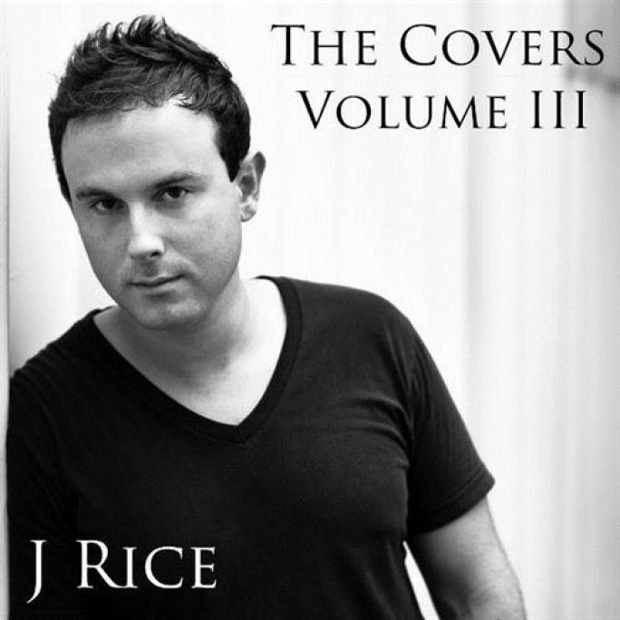 J Rice - The Covers, Vol. III (2011)