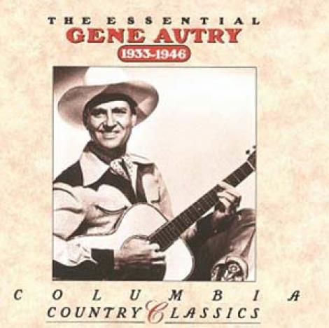 Gene Autry - The Essential Gene Autry 1933-1946 (1992)